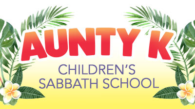 Aunty K - Children's Sabbath School